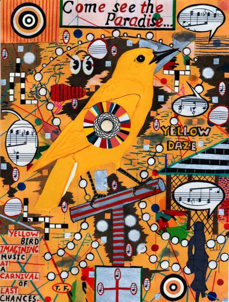Yellow Bird at a Carnival of Last Chances